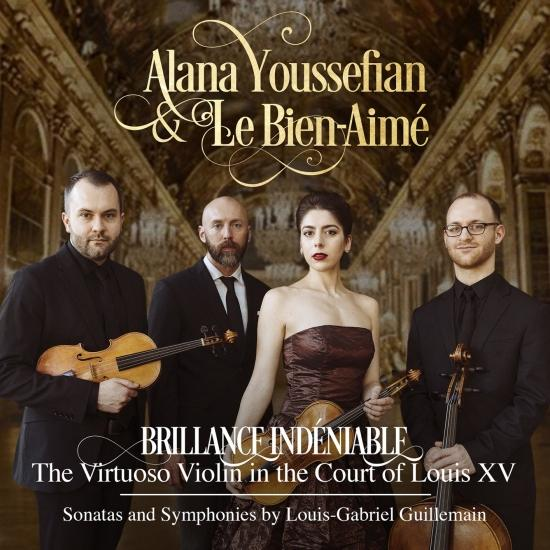 Cover Brillance Indéniable: The Virtuoso Violin in the Court of Louis XV – Sonatas and Symphonies by Louis-Gabriel Guillemain