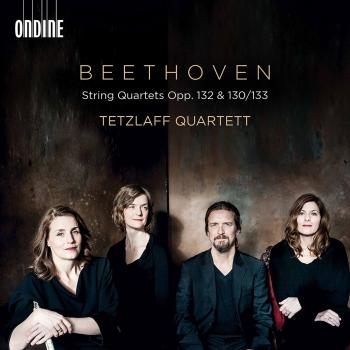 Beethoven: String Quartets, Opp. 132, 130 & 133