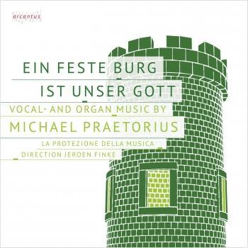 Cover Michael Praetorius: Ein feste Burg ist unser Gott
