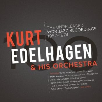 Cover 100 – The Unreleased WDR Jazz Recordings 1957 - 1974 (Remastered)