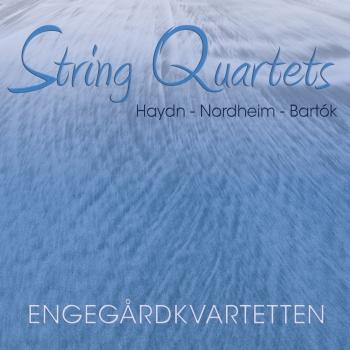 Cover Haydn Opus 77/1, Nordheim Duplex and Bartok's Fifth Quartet