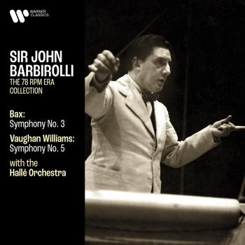 Cover Bax: Symphony No. 3 - Vaughan Williams: Symphony No. 5 (Remastered)