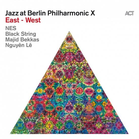 Cover Jazz at Berlin Philharmonic X: East - West