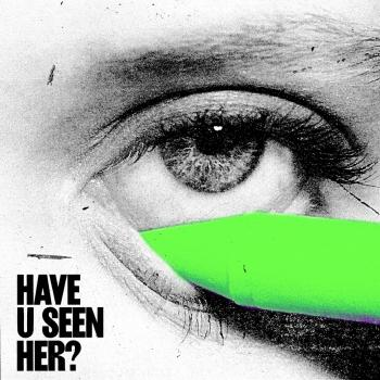 Cover Have U Seen Her?