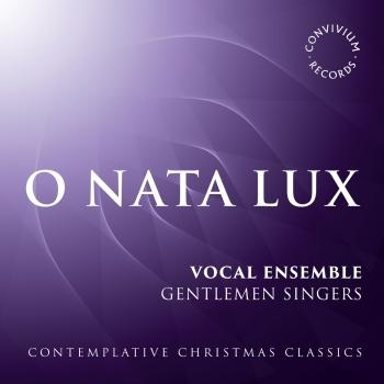 Cover O Nata Lux: Contemplative Christmas Classics