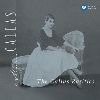 Cover The Callas Rarities (1953–1969) - Callas Remastered
