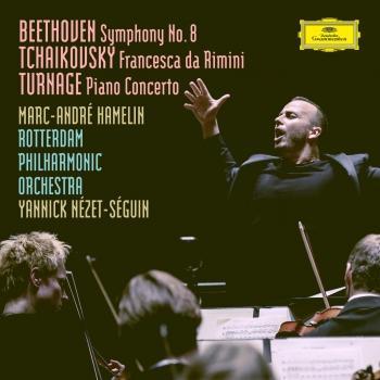 Cover Beethoven: Symphony No. 8 in F Major, Op. 93 / Tchaikovsky: Francesca da Rimini, Op.32, TH 46 / Turnage: Piano Concerto