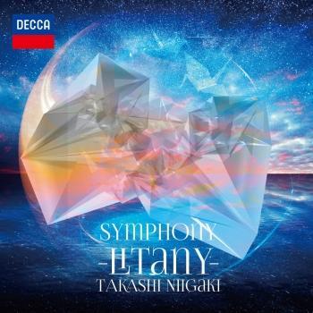 Cover Takashi Niigaki: Symphony 'Litany' (Live At Fukushima City Concert Hall / 2016)