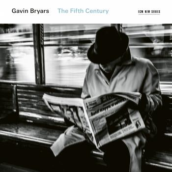 Cover Gavin Bryars: The Fifth Century