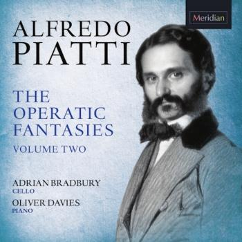 Cover Alfredo Piatti: The Operatic Fantasies, Vol. 2