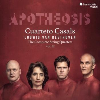 Cover Beethoven: The Complete String Quartets, Vol. III 'Apotheosis'