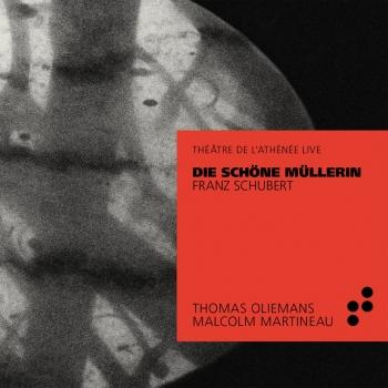 Cover Schubert: Die schöne Müllerin (Live at Théâtre de l'Athénée)