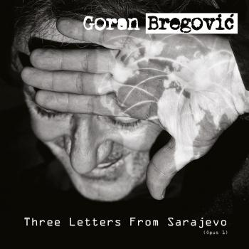 Cover Three Letters From Sarajevo (Opus 1)