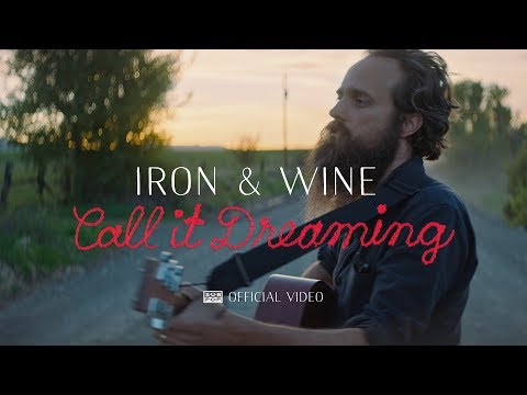 Video Iron & Wine - Call It Dreaming (VIDEO)