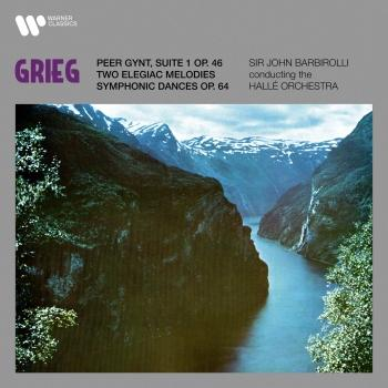 Cover Grieg: Suite No. 1 from Peer Gynt, Two Elegiac Melodies & Symphonic Dances (Remastered)