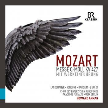 Cover Mozart: Messe in C-Moll, K. 427 'Große Messe' (Mit Werkeinführung) [Live]