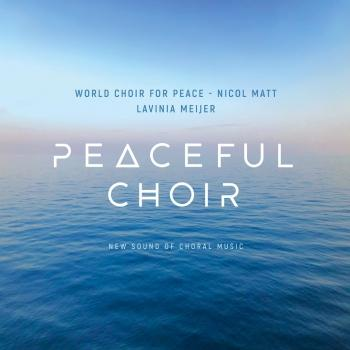 Cover Peaceful Choir - New Sound of Choral Music