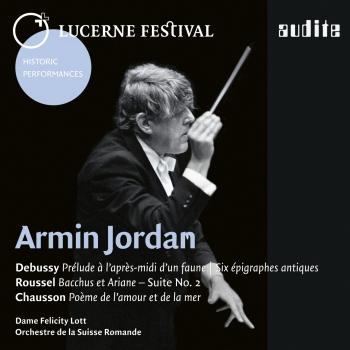 Cover Armin Jordan conducts Debussy, Roussel & Chausson (Live)