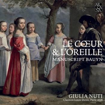 Cover Le Coeur & L'Oreille. Manuscrit Bauyn