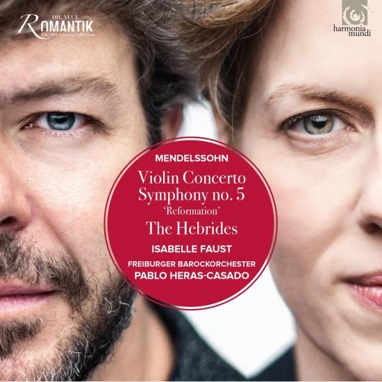 Cover Mendelssohn: Violin Concerto - Symphony No. 5 & The Hebrides