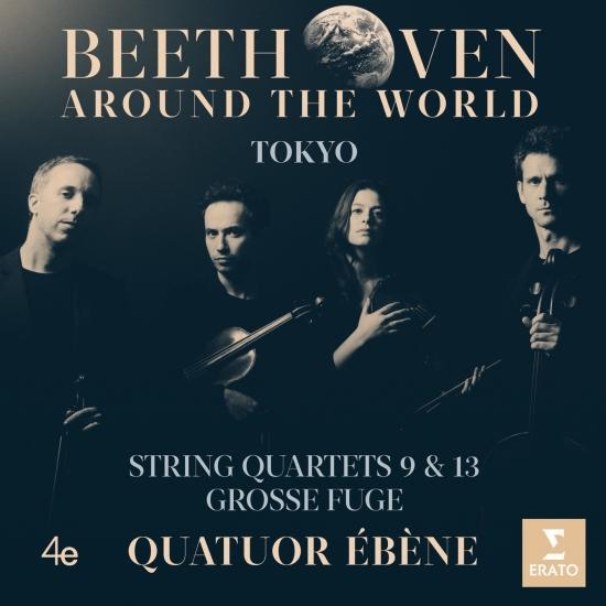 Cover Beethoven Around the World: Tokyo, String Quartets Nos 9, 13 & Grosse fuge
