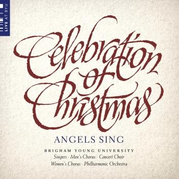 Cover Celebration of Christmas: Angels Sing (Live)