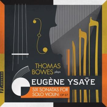 Cover Ysaÿe: 6 Sonatas for Solo Violin, Op. 27 & Exil, Op. 25