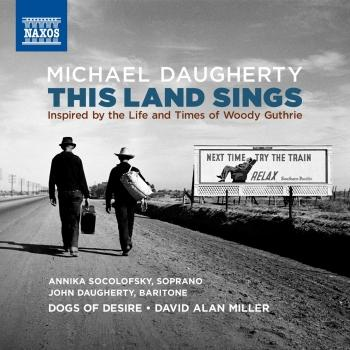 Cover Michael Daugherty: This Land Sings (Inspired by the Life and Times of Woody Guthrie)