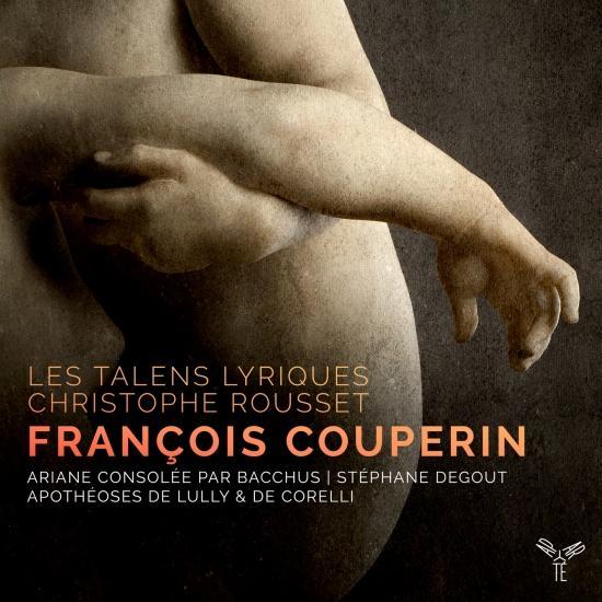 Cover F. Couperin: Ariane consolée par Bacchus, Apothéoses de Lully & de Corelli