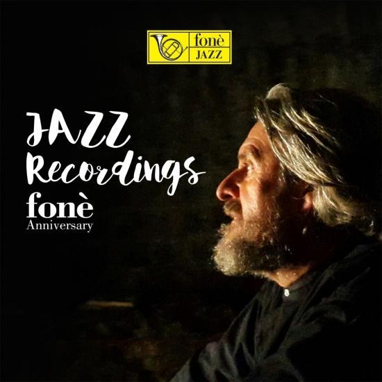 Cover Jazz Recordings Fonè Anniversary