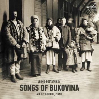 Cover Leonid Desyatnikov: Songs of Bukovina