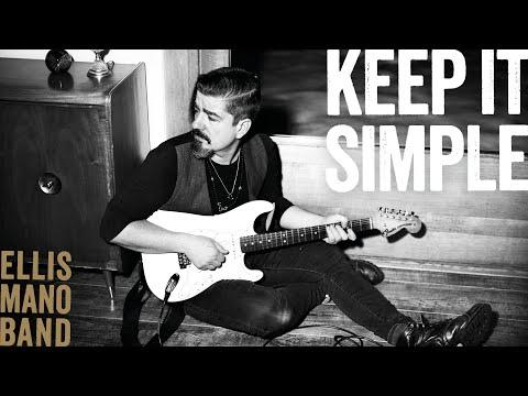 Video Ellis Mano Band - Keep It Simple
