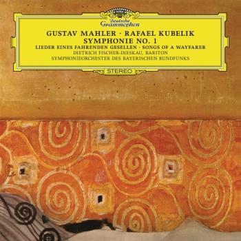 Cover Mahler: Symphony No.1 In D Major; Lieder eines fahrenden Gesellen (Remastered)