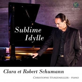 Cover Clara & Robert Schumann: Sublime Idylle