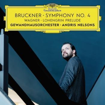 Cover Bruckner: Symphony No. 4 / Wagner: Lohengrin Prelude (Live)