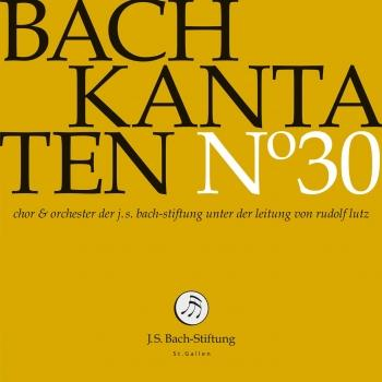 Cover J.S. Bach: Cantatas, Vol. 30 (Live)