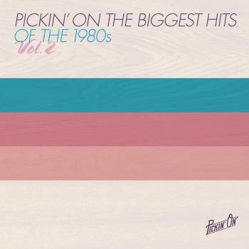 Cover Pickin' On the Biggest Hits of the 1980s Vol. 2