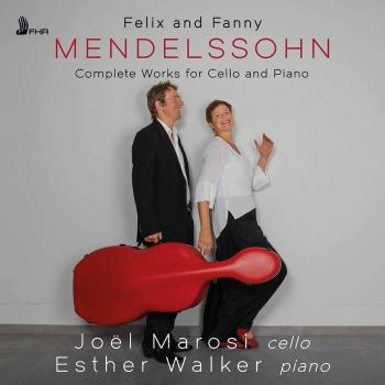 Cover Felix Mendelssohn & Fanny Mendelssohn-Hensel: Complete Works for Cello & Piano