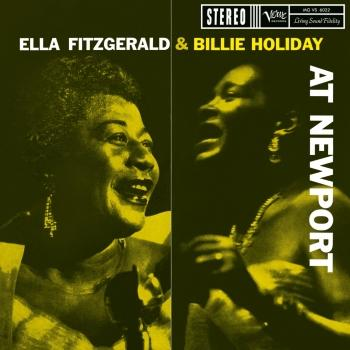 Cover Ella Fitzgerald & Billie Holiday At Newport (Remastered)