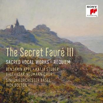Cover The Secret Fauré 3: Sacred Vocal Works
