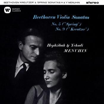 Cover Beethoven: Violin Sonatas Nos. 5 'Spring' & 9 'Kreutzer' (Remastered)