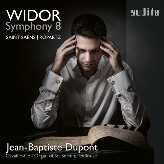 Cover Jean-Baptiste Dupont plays Widor: Symphony No. 8