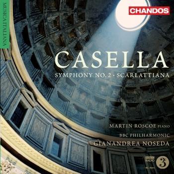 Cover Casella: Symphony No. 2 & Scarlattiana
