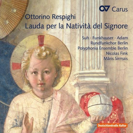 Cover Respighi: Lauda per la Natività del Signore, P. 166