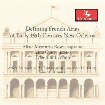 Cover Defining French Arias of Early 19th Century New Orleans