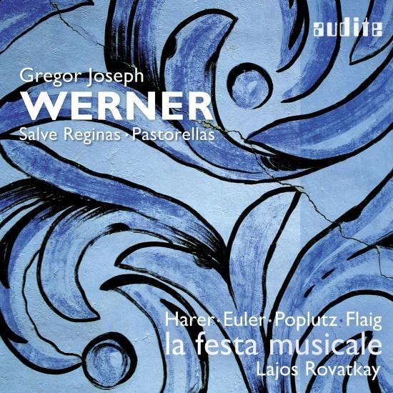 Cover Gregor Joseph Werner: Salve Reginas & Pastorellas
