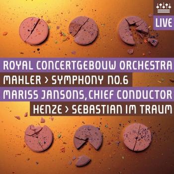 Cover Mahler: Symphony No. 6 / Henze: Sebastian im Traum (Live)