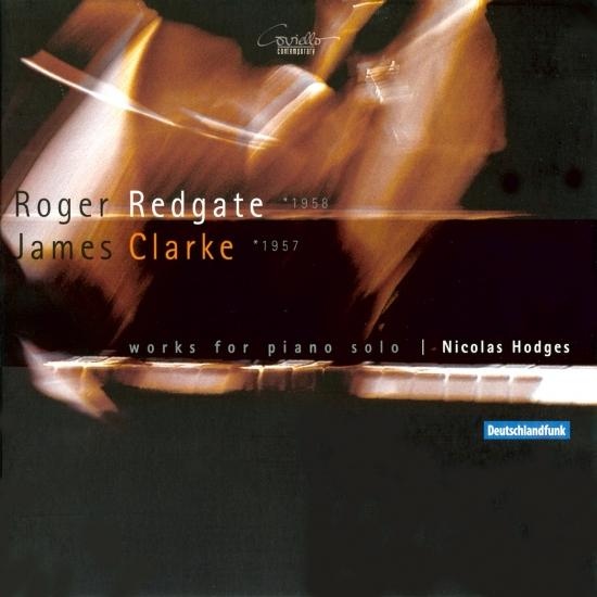 Cover Roger Redgate, James Clarke: Works for Piano Solo