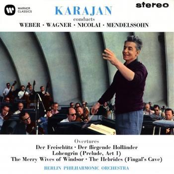 Cover Karajan conducts: Weber / Wagner / Nicolai / Mendelssohn