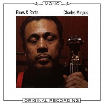Cover Blues & Roots (Mono Remastered)